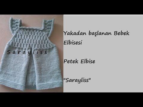 Yakadan Başlanan Örgü Bebek Elbisesi Petek Elbise - YouTube