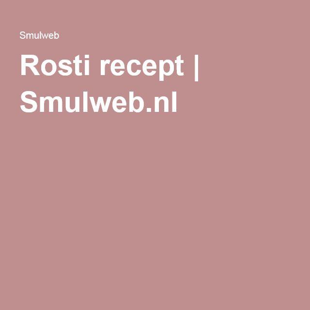 Rosti recept   Smulweb.nl