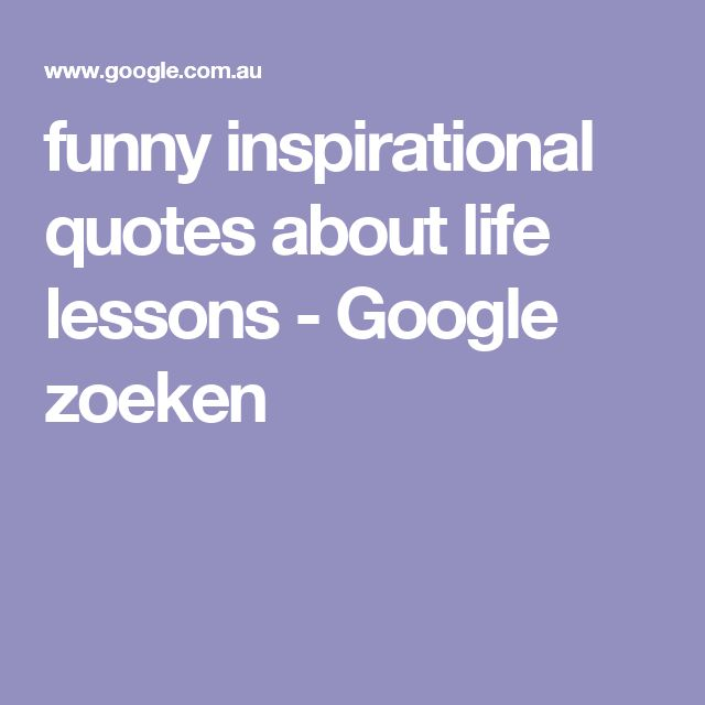 Funny Inspiring Quotes About Life: 10+ Best Ideas About Quotes About Life Lessons On