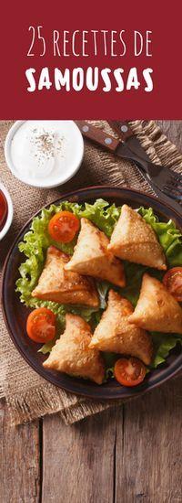 Au fromage, aux légumes, à la viande : 25 recettes de samoussas !