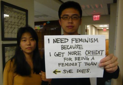 ***I SUPPORT #feminism because I get more credit for being a feminist than she does.