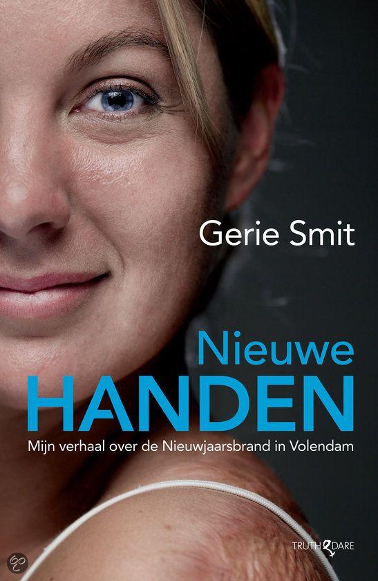 """#boek """"Nieuwe Handen"""" van Gerie Smit, betrokkene bij de Cafébrand in Volendam, Nieuwjaarsnacht 2001"""