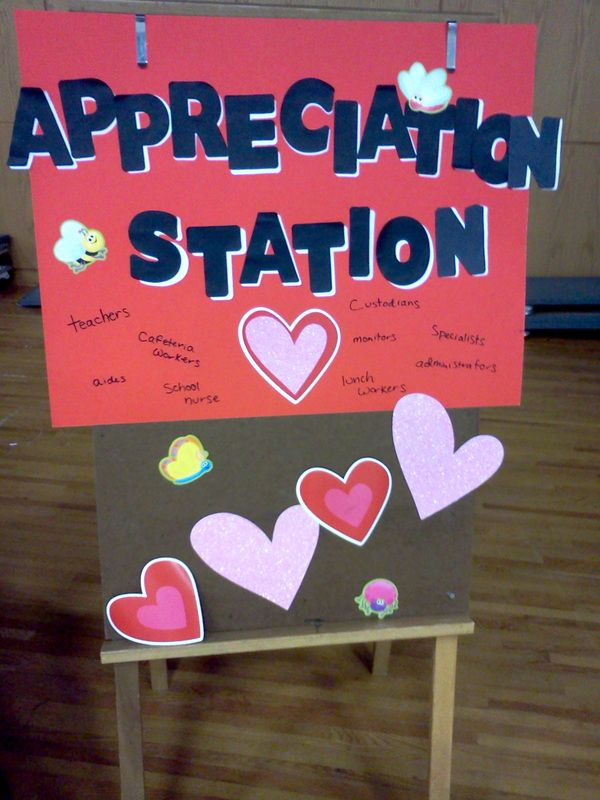 Appreciation Station set up in cafeteria- kids come by and write notes to adult helpers in the school. (Thankful Tuesdays)