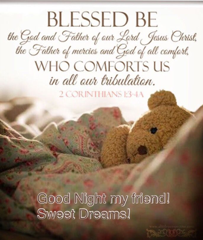 Blessed Be the God and Father of our Lord Jesus Christ, the Father of mercies and God of all comfort, WHO COMFORTS US in all our tribulation. 2 Corinthians 1:3-4