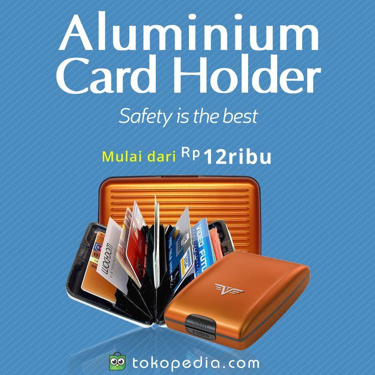 Dompet aluminium super keren ini dapat menyimpan berbagai kartu pentingmu (kartu ATM, kartu kredit, KTP, SIM, kartu nama, dsb). Kalau pakai Aluminium Card Holder ini dijamin aman karena bisa melindungi kartu dari bahaya patah. Dapatkan di http://www.tokopedia.com/hot/aluminium-card-holder mulai dari Rp 12.000,- (harga bervariasi).