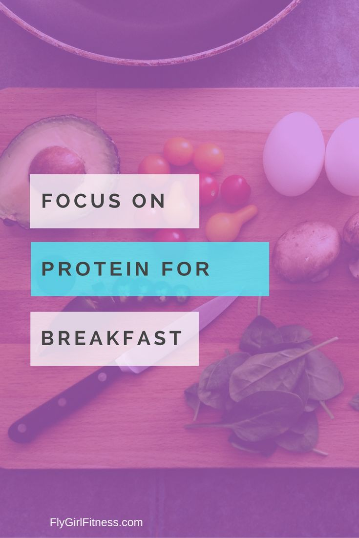 Focus on eating protein for breakfast
