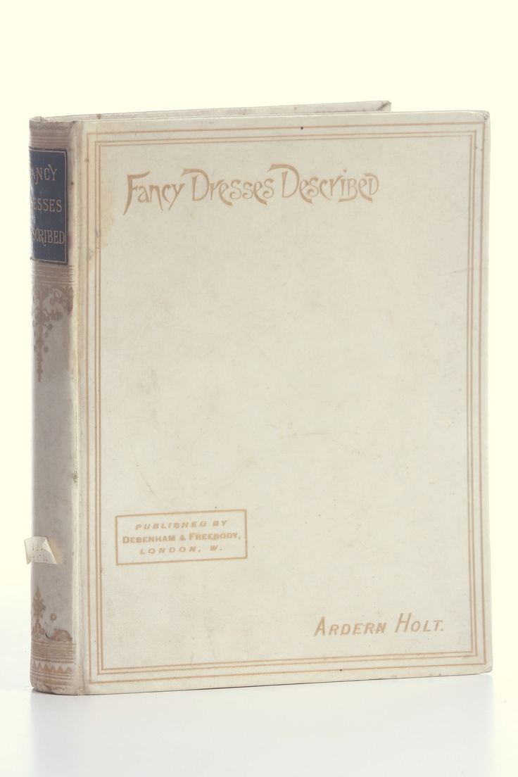 Farnham Rare Book, Fancy Dresses Described