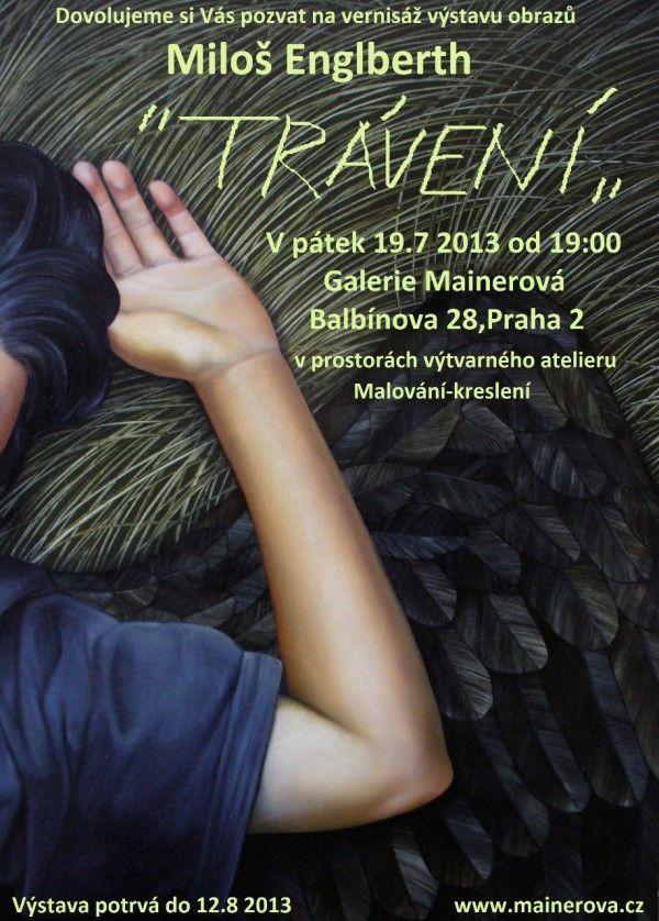 Current Exhibition of Miloš Englberth in Gallery Mainerová. www.mainerova.cz