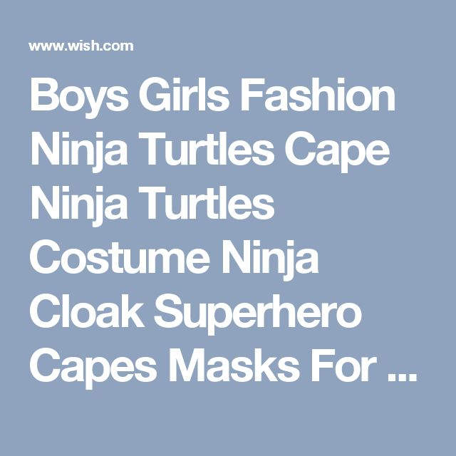 Boys Girls Fashion Ninja Turtles Cape Ninja Turtles Costume Ninja Cloak Superhero Capes Masks For Kid Carnival
