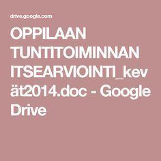 OPPILAAN TUNTITOIMINNAN ITSEARVIOINTI_kevät2014.doc - Google Drive