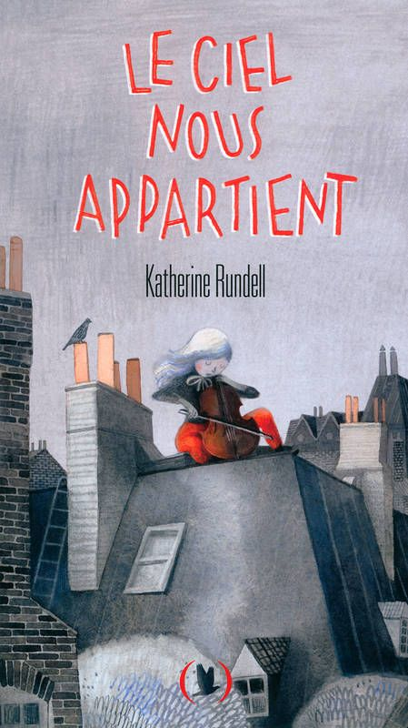 """""""Le ciel nous appartient"""" de Katherine Rundell, Les Grandes Personnes. Un livre magnifique. Tout en délicatesse, douceur, profondeur, humour aussi. Une petite fille d'un an est rescapée d'un naufrage et est recueillie par un autre rescapé, pas très ordinaire, pas très bien vu des services de protection de l'enfance... Elle est persuadée que sa maman est toujours vivante, qu'elle est musicienne et joue du violoncelle... Son """"père"""" d'adoption l'accompagne dans sa quête... A lire !!!"""