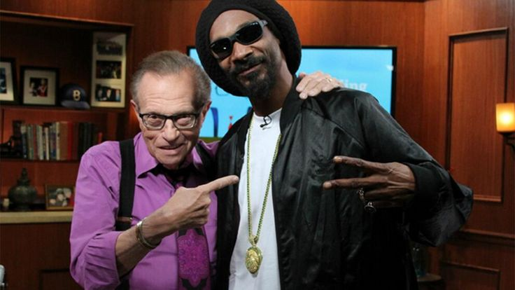 Larry King: 'I spent a half hour with Snoop Dogg and went home stoned'.  Well said Mr. King!
