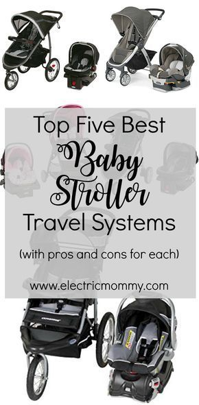 Best Baby Stroller Travel Systems – Top Five Picks  – Baby car seats