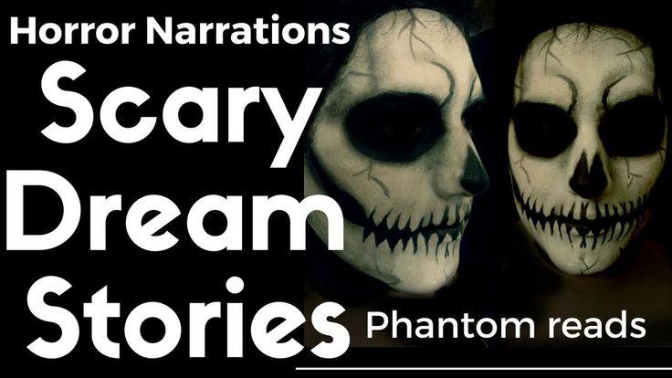 Horror Narration Dream Stories https://www.youtube.com/watch?v=SlzKF_ALoNE