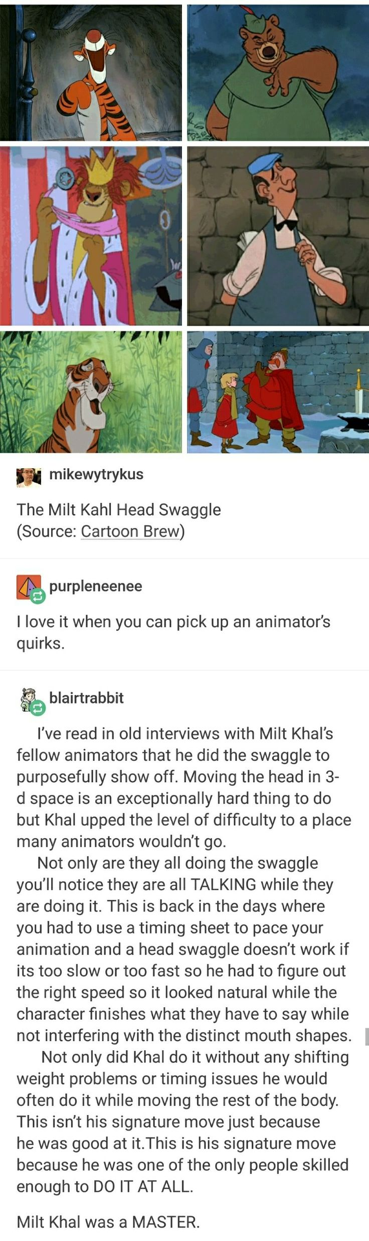 The Milt Kahl Head Swaggle (This was my child hood I still find my self doing this in normal conversation.)