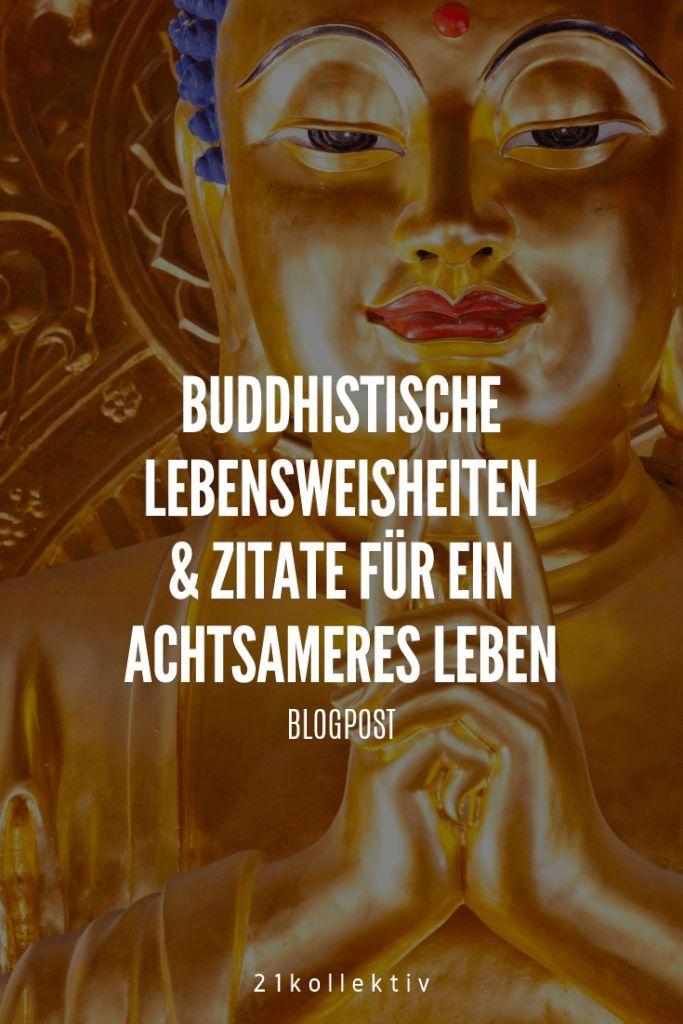 Buddhistische Lebensweisheiten für ein achtsameres Leben