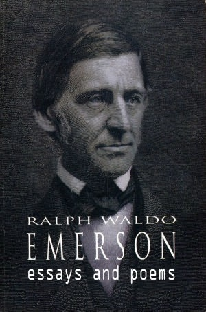 The essays of ralph waldo emerson
