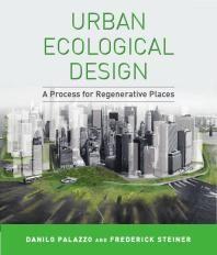 Urban Ecological Design by Palazzo, Danilo Steiner, Frederick R.