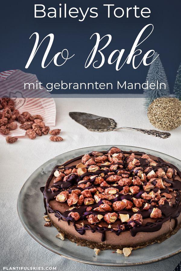 Vegane Baileystorte Mit Gebrannten Mandeln Rezept Lebensmittel Essen Mandeln Rosten Und Vegane Sussigkeiten