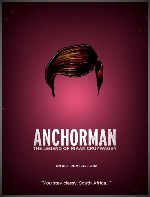 'Ankerman: Die Legende van Riaan Cruywagen'. Riaan Cruywagen will say goodbye on 26 Nov 2012 at 19:00 on SABC2 after 37 years. Legend!