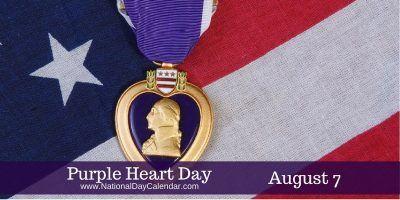 Purple Heart Day August 7