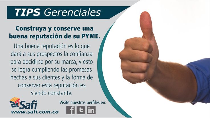 Disfrute los beneficios de construir y sostener una buena reputación de su marca. #Fácilgerenciar #Gerenciar www.safi.com.co