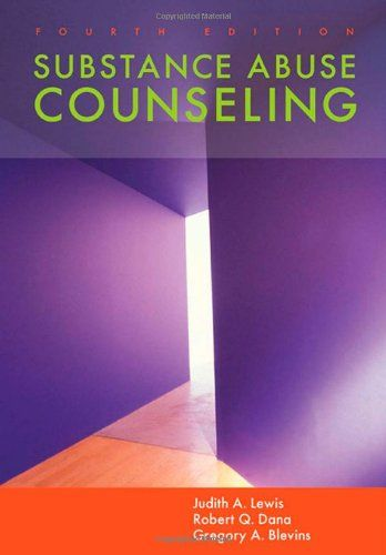 Bestseller Books Online Substance Abuse Counseling Judith A. Lewis, Robert Q. Dana, Gregory A. Blevins $88.57  - http://www.ebooknetworking.net/books_detail-0534628451.html