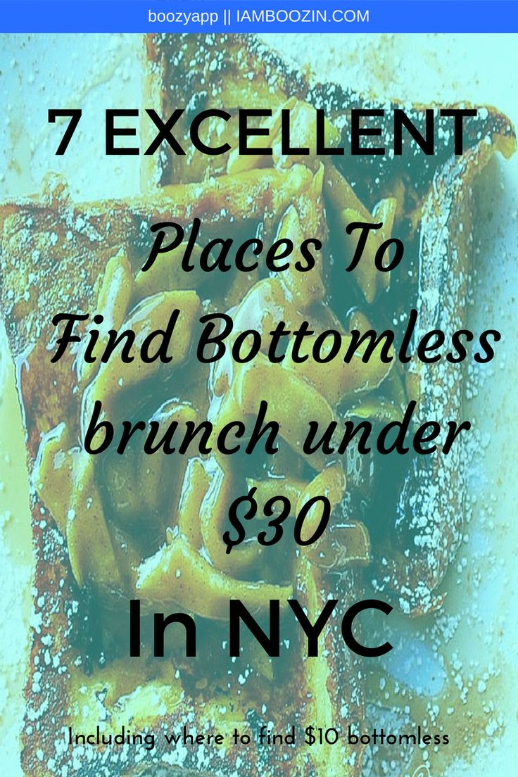 Brunch NYC   7 Excellent Places To Find Bottomless Brunch Under $30 in NYC [Including where to find $10 bottomless brunch!]...Click through for more!   Brunch NYC NYC Brunch Bottomless Brunch NYC Brunch in NYC