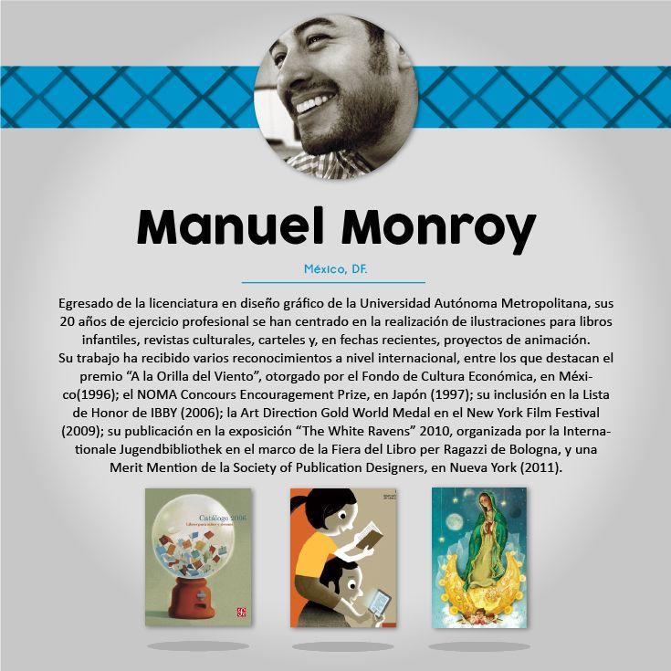 -Manuel Monroy www.manuel-monroy.com/bio/