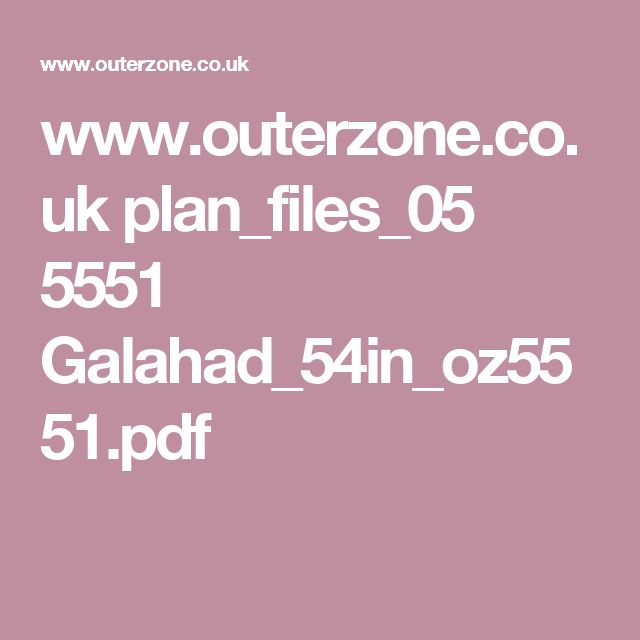www.outerzone.co.uk plan_files_05 5551 Galahad_54in_oz5551.pdf