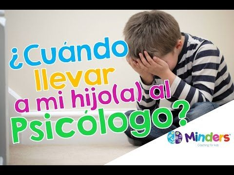 Psicología infantil ¿Cuando llevar a mi hijo al psicólogo?