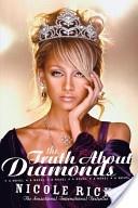 The Truth About Diamonds.  Nicole Richie.  I <3 her!: Worth Reading, Nicole Richie, Diamonds, Books Worth, Truths, Books E Reads