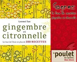 Gagnez le livre de recettes « Gingembre et citronnelle ». Fin le 31 janvier.  http://rienquedugratuit.ca/concours/poulet-gingembre-citronnelle/