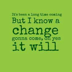 Sam Cooke - A change is gonna come | Lyrics | Pinterest