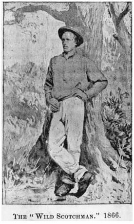 Bushranger James MacPherson, 1866  Known as 'The Wild Scotsman'. He roamed from Bowen in North Queensland as far as New South Wales and was captured in the Wide Bay region, near Gin Gin in March 1866. He was imprisoned on St. Helena Island and eventually pardoned and released in December 1874.