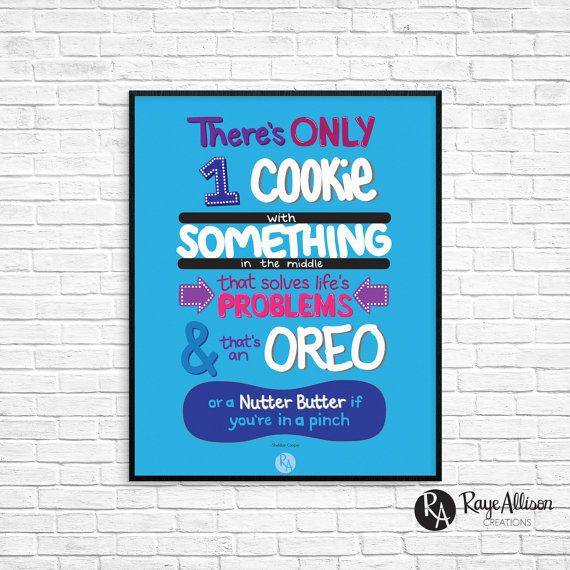 Big Bang Theory - Oreo quote - Gifts for Oreo lovers - Stocking Stuffer - Secret Santa gift - Handlettered printable art - Instant download