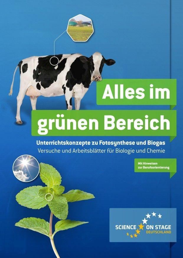 Alles im grünen Bereich - Unterrichtskonzepte zu Fotosynthese und Biogas