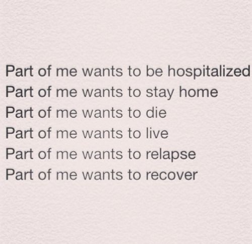 Part of me wants to die. Part of me wants to live. Couldn't be more true.