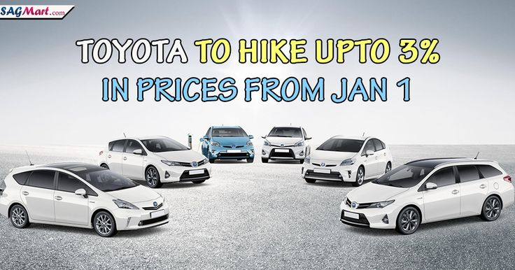 Toyota to See Hike in Prices From January