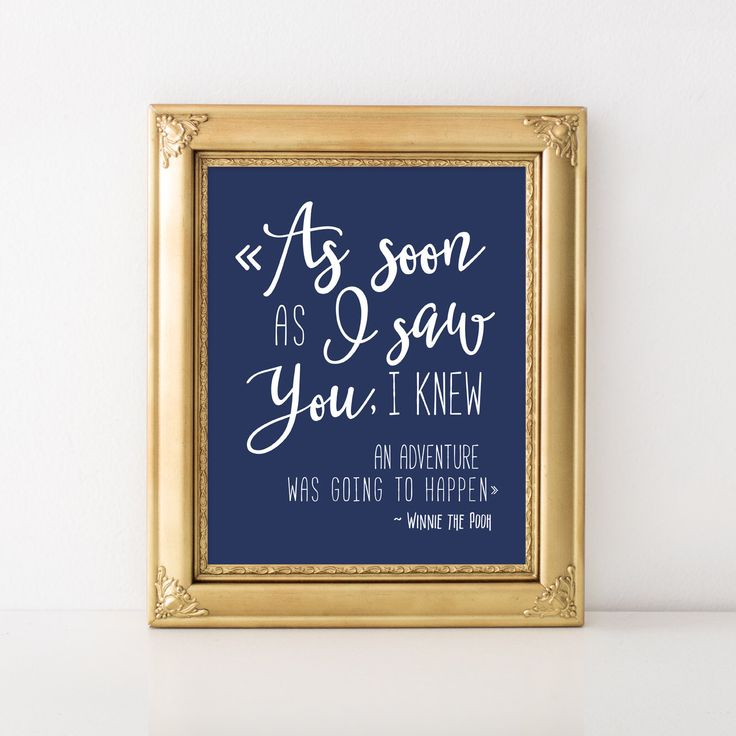As soon as i saw you i knew an adventure was going to happen, Nursery Printable quote, Boy Nursery Art Print, Navy Nursery Decor, Kids Room by YourLittlePoster on Etsy https://www.etsy.com/listing/279196314/as-soon-as-i-saw-you-i-knew-an-adventure