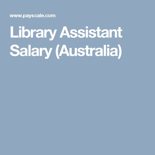 Library Assistant Salary (Australia)