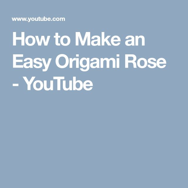 How to Make an Easy Origami Rose - YouTube