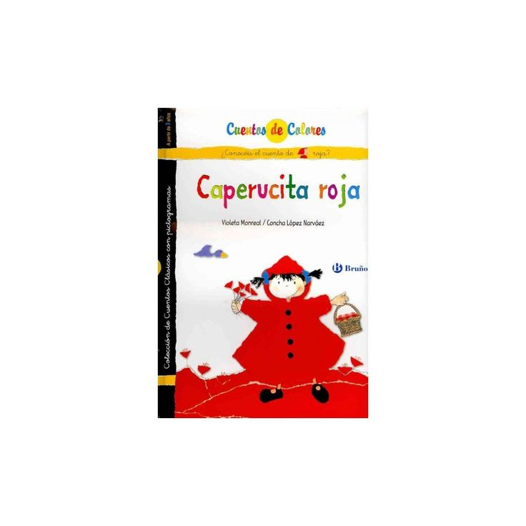Caperucita roja & La abuelita de Caperucita roja / Little Red Riding Hood & Little Red Riding Hood's