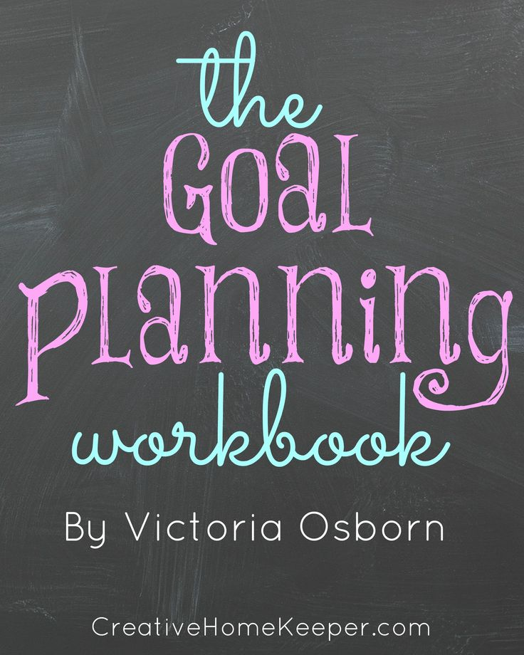 The Goal Planning Workbook, your complete guide to evaluating your priorities and creating realistic goals. This workbook walks you through the complete goal planning process, step-by-step, including printable worksheets  to help you plan!