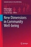 E-book. New Dimensions in Community Well-Being / Patsy Kraeger, Scott Cloutier, Craig Talmage.
