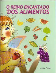Biblioteca e Arte: Sugestões de livros de literatura infantil sobre alimentação saudável e educação alimentar na infância #nutricioninfantil