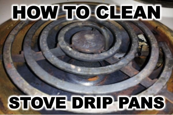 Have you seen your stove's drip pans? Is that last week's lasagne? Here are some tips for cleaning those nasty things.