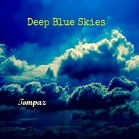 Deep Blue Skies by Tompaz on SoundCloud