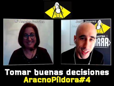 Cómo tomar buenas decisiones multiplica tus resultados   AracnoPíldora#4 http://blgs.co/PZkg53