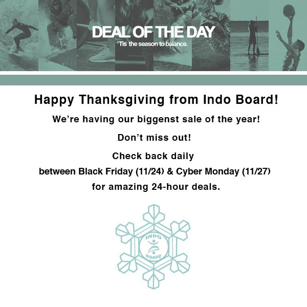 Happy Thanksgiving! Celebrate with us starting #BLACKFRIDAY - #CYBERMONDAY for amazing 24-hour deals. Stay tuned... 🎁  Georgette  #indoboard #balanceboard #bestgiftever